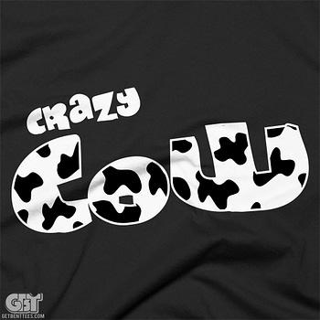 funny cow tshirt funny crazy cow tshirt
