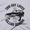 This Guy Loves His Car And Killing Demons T-shirt