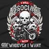 I WILL ASSOCIATE BIKER T-SHIRT COOL BIKER RIDER MOTORCYCLE SHIRT