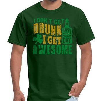 i-dont-get-drunk-I-get-awesome-st-patricks-day-t-shirt