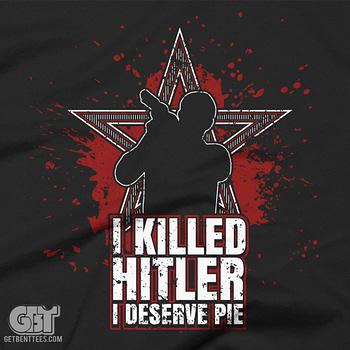 I killer hitler t-shirt I deserve pie supernatural i killed hitler t-shirt