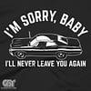 ill never leave you alone again dean winchester car impala tshirt