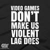 GAME LAG FUNNY GAMIMG T-SHIRT