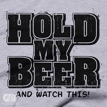 Hold My Beer Funny Humorous Drinking Breer Tshirt